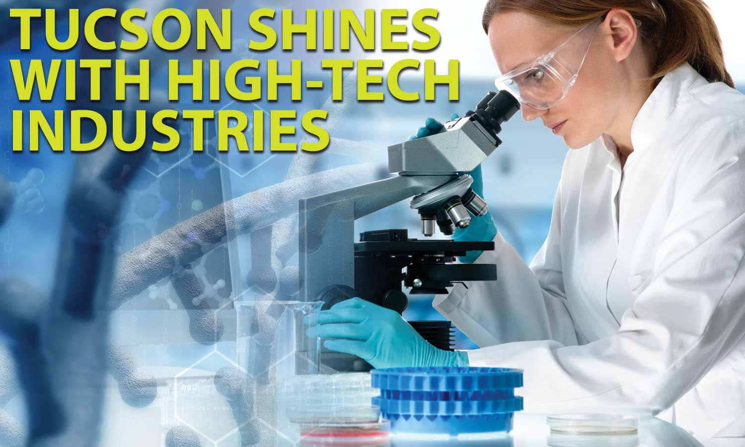 "Graphic of scientist and the headline ""Tucson Shines with High-Tech Industries"""