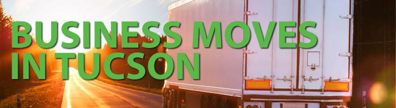 "Photo of semi-tractor trailer with the words ""Business Moves in Tucson"""