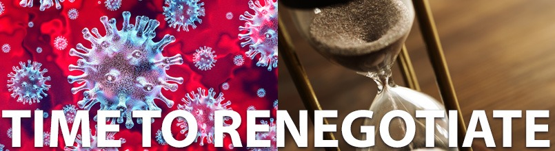 "An illustration of a coronavirus is on the left and a picture of an hour glass is on the right. There are the words ""Time to renegotiate"""